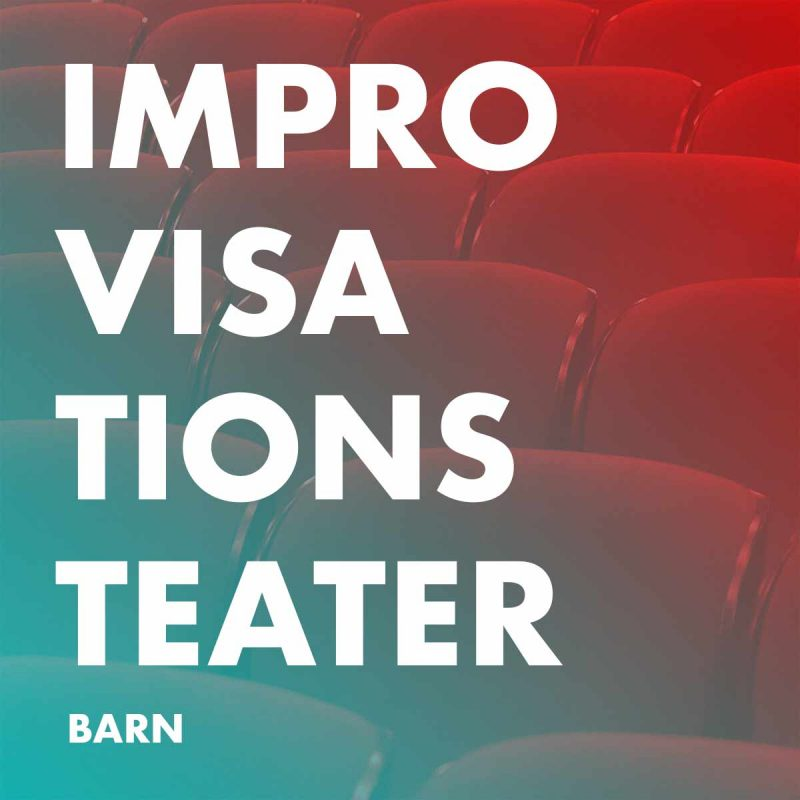 Kurser Improvisationsteater Barn