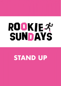 Rookie Sundays Stand Up