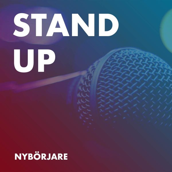 Kurs Stand Up Nybörjare