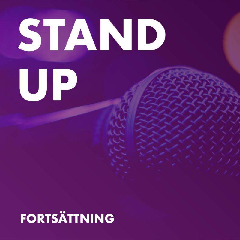 Stand Up Kurs - Fortsättning